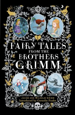 Fairy Tales from the Brothers Grimm 0147509491 Book Cover