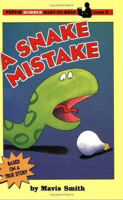 A Snake Mistake - Harriet Ziefert; Mavis Smith