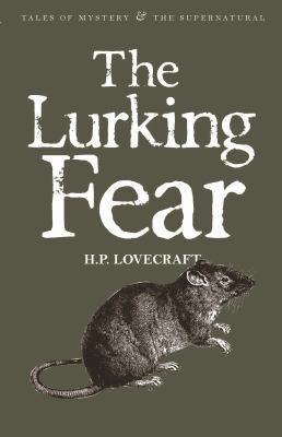The Lurking Fear: & Other Stories 1840227001 Book Cover