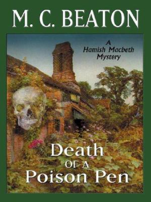 Death of a Poison Pen (Hamish Macbeth Mysteries... [Large Print] 1587246767 Book Cover