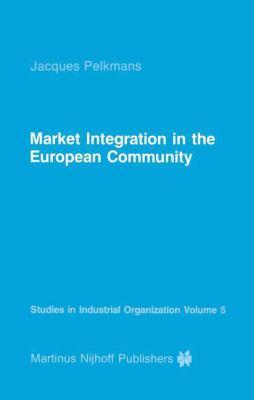 Market Integration in the European Community - Jacques Pelkmans