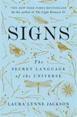 Hardcover Signs : The Secret Language of the Universe Book