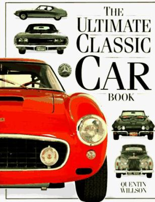Ultimate Classic Car Book By Quentin Willson - Cool cars quentin