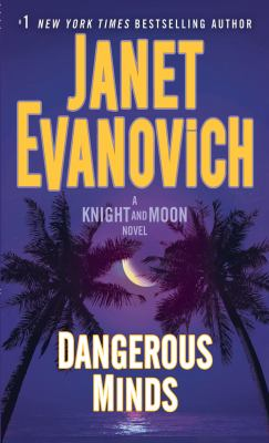 Dangerous Minds : A Knight and Moon Novel - Book #2 of the Knight and Moon