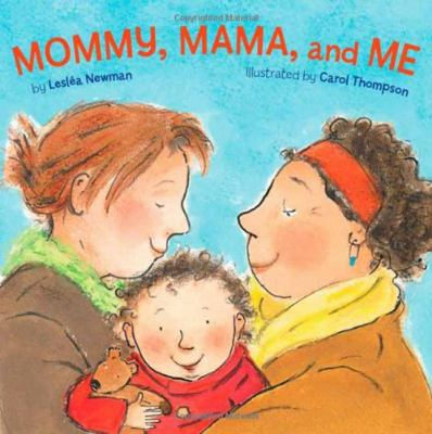 Mommy Mama And Me Book By Lesla Newman
