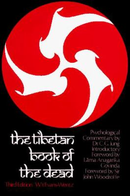 Paperback The Tibetan Book of the Dead : Or, the After-Death Experiences on the Bardo Plane Book