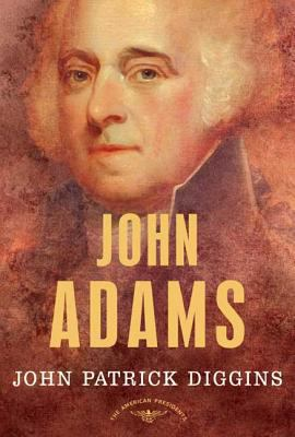 John Adams - Book #2 of the American Presidents