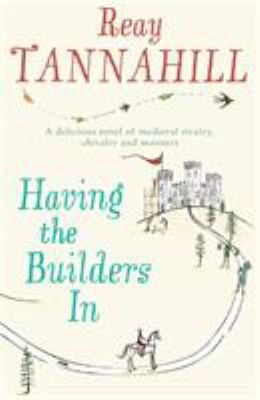 Having the Builders in - Book #1 of the Dame Constance de Clair