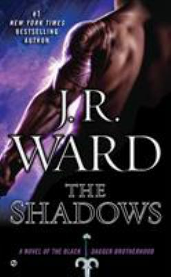 The Shadows - Book #13 of the Black Dagger Brotherhood