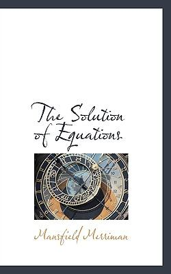 Paperback The Solution of Equations Book