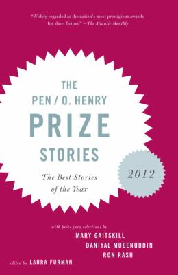 The PEN /O. Henry Prize Stories: 2012 - Book  of the O. Henry Prize Collection