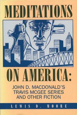 Meditations on America - John D. MacDonald; Lewis D. Moore