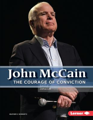 John McCain: The Courage of Conviction - Book  of the Gateway Biographies