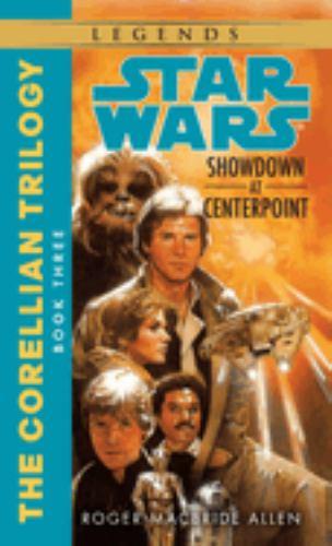 Star Wars: Showdown at Centerpoint - Book  of the Star Wars Legends