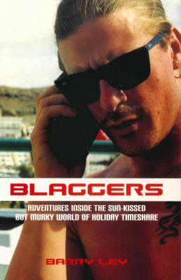 Blaggers : Adventures Inside the Sun-Kissed but Murky World of Holiday Timeshare (1840184388 6347807) photo