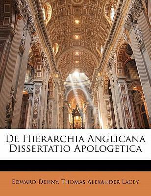 Paperback De Hierarchia Anglicana Dissertatio Apologetic Book