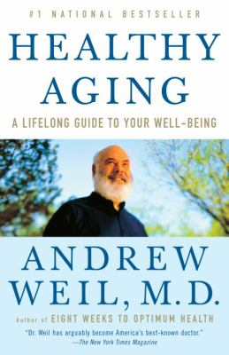 Paperback Healthy Aging : A Lifelong Guide to Your Well-Being Book