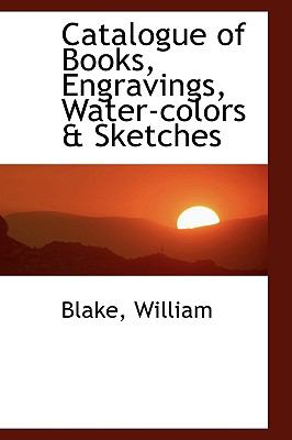 Paperback Catalogue of Books, Engravings, Water-Colors and Sketches Book