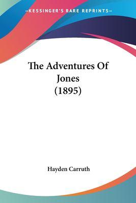 Paperback The Adventures of Jones Book