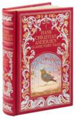 Hans Christian Andersen: Classic Fairy Tales 1435158121 Book Cover
