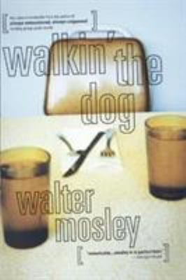 Walkin' the Dog - Book #2 of the Socrates Fortlow