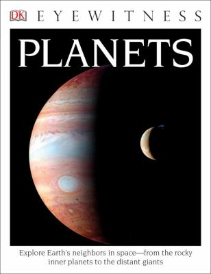 DK Eyewitness Books: Planets - Book  of the DK Eyewitness Books