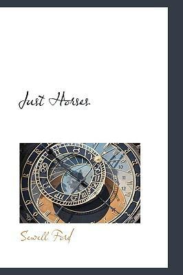 Paperback Just Horses Book