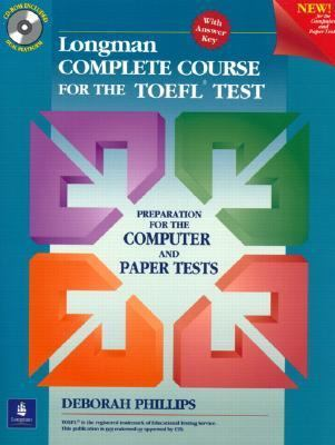 Longman complete course for the toefl book by deborah phillips longman complete course for the toefl test preparation for the computer and paper tests fandeluxe Choice Image