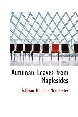 Paperback Autuman Leaves from Maplesides Book