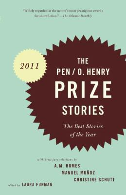 The PEN/O. Henry Prize Stories 2011 - Book  of the O. Henry Prize Collection