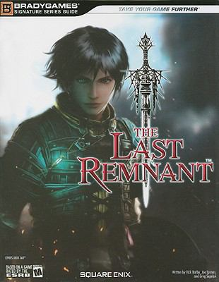 The Last Remnant By Brady Games