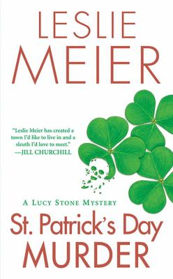 St. Patrick's Day Murder (Lucy Stone Mystery, Book 14) - Book #14 of the Lucy Stone