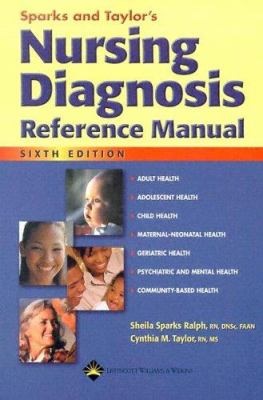 sparks and taylor s nursing diagnosis book by cynthia m loxley rh thriftbooks com nursing diagnosis reference manual 9th edition nursing diagnosis reference manual acute pain