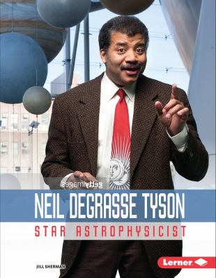 Neil Degrasse Tyson: Star Astrophysicist - Book  of the Gateway Biographies