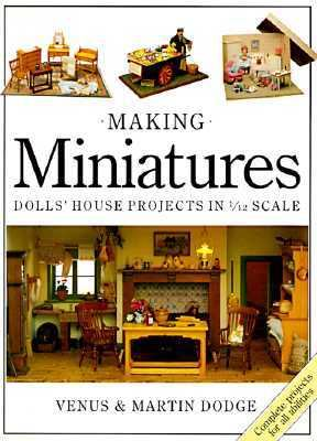 Making miniatures in 112 scale book by venus a dodge making miniatures dolls house projects in 112th scale solutioingenieria Image collections