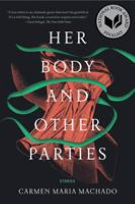 Paperback Her Body and Other Parties Book
