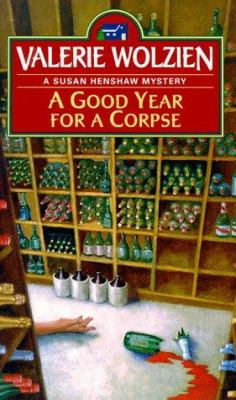 A Good Year for a Corpse (Susan Henshaw Mystery, Book 7) - Book #7 of the Susan Henshaw