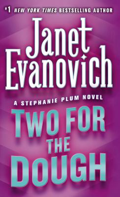 Two for the Dough - Book #2 of the Stephanie Plum