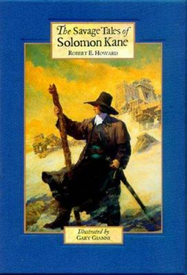 The Savage Tales of Solomon Kane 0953425304 Book Cover