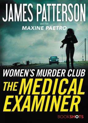 The Medical Examiner - Book #16.5 of the Women's Murder Club