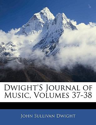 Paperback Dwight's Journal of Music Book