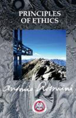 Paperback PRINCIPLES OF ETHICS (THE WRITINGS OF BLESSED ANTONIO ROSMINI) Book