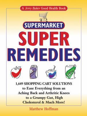 4f1a019a003 Jerry Baker s Supermarket Super... book by Matthew Hoffman