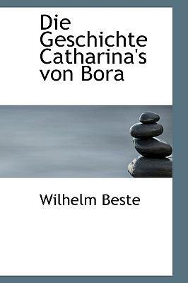 Paperback Die Geschichte Catharina's Von Bor Book