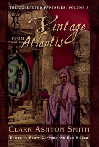 A Vintage from Atlantis: The Collected Fantasie... 1597808512 Book Cover