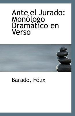 Paperback Ante el Jurado : Mon?logo Dram?tico en Verso Book