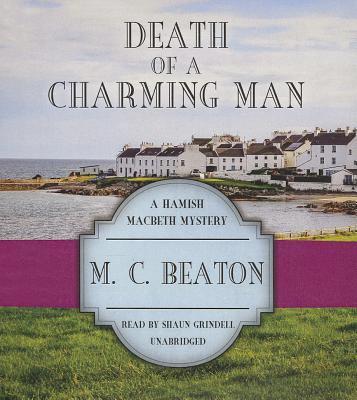 Death of a Charming Man (Hamish Macbeth Mysteri... 1482949806 Book Cover