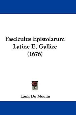 Hardcover Fasciculus Epistolarum Latine et Gallice Book