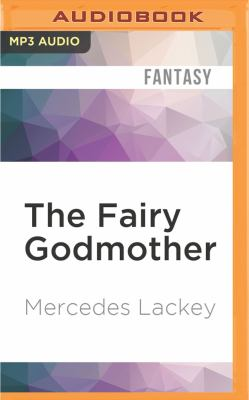 The Fairy Godmother 1522685693 Book Cover
