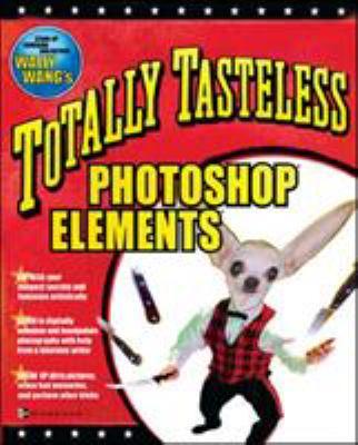 Totally Tasteless Photoshop Elements (0072228849 3735787) photo